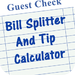 Bill Splitter And Tip Calculator